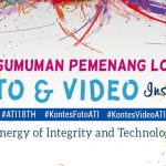 Pengumuman Pemenang Lomba FOTO & VIDEO Instagram #ATI18TH