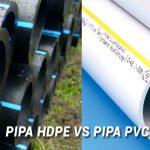 Perbedaan Pipa PVC dengan Pipa HDPE